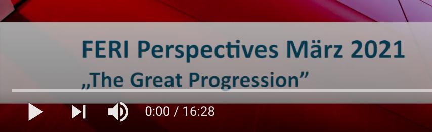FERI Perspectives März 2021